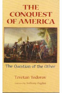 THE CONQUEST OF AMERICA, The Question of the Other