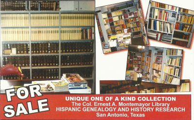 THE COLONEL ERNEST A. MONTEMAYOR HISPANIC GENEALOGY AND HISTORY RESEARCH LIBRARY