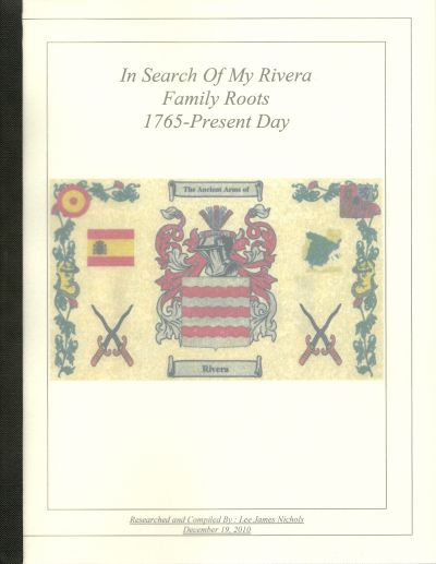 IN SEARCH OF MY RIVERA FAMILY ROOTS, 1765 to Present Day