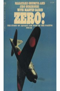 ZERO, The Story of Japan's Air War in the Pacific, 1941-45
