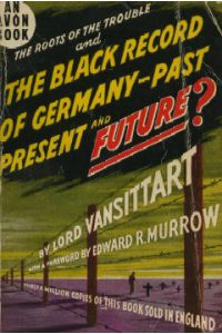 THE ROOTS OF THE TROUBLE AND THE BLACK RECORD OF GERMANY-PAST, PRESENT, AND FUTURE