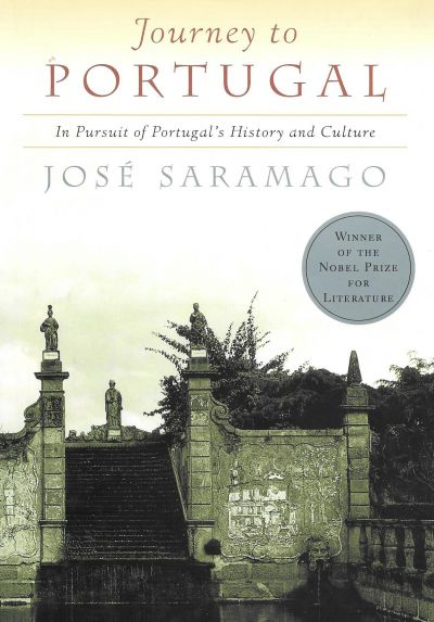 JOURNEY TO PORTUGAL, In Pursuit of Portugal's History and Culture.